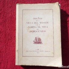 Libros de segunda mano: DISEÑOS DE LA VILLA DEL MASNOU Y SU MARINA DE VELA DEL OCHOCIENTOS. BESSAGODA MUSTE. 1962. Lote 73667795
