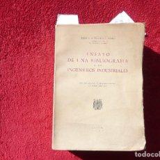 Libros de segunda mano: ENSAYO DE UNA BIBLIOGRAFIA DE LOS INGENIEROS INDUSTRIALES. MADRID 1948. EJEMPLAR OFRECIDO AL CONDE G. Lote 73672727