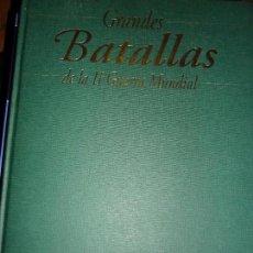 Libros de segunda mano: GRANDES BATALLAS DE LA II GUERRA MUNDIAL, JOHN MACDONALD, ED. FOLIO,. Lote 73741131