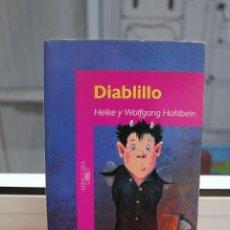 Libros de segunda mano: DIABLILLO, HEIKE Y WOLFGANG HOHLBEIN. ILUSTRACIONES DE JOSE MIGUEL RODRIGUEZ CLEMENTE. ALFAGUARA. Lote 73742607