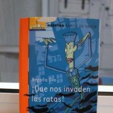 Libros de segunda mano: ¡ QUE NOS INVADEN LAS RATAS!, BEGOÑA ORO. EDICION LIMITADA DE 33 EJEMPLARES. EDITORIAL SM 2002. Lote 73743991