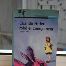 Libros de segunda mano: CUANDO HITLER ROBO EL CONEJO ROSA, JUDITH KERR. ALFAGUARA 2004. Lote 73761795
