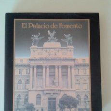 Libros de segunda mano: EL PALACIO DE FOMENTO-ED. MINISTERIO AGRICULTURA-JUAN CARLO ARBEX-1988-TAPA DURA-1º ED-SOBRECUBIERTA. Lote 73767515