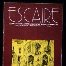 Libros de segunda mano: ESCAIRE Nº1 - 1981 - LAS CAPILLITAS VOTIVAS EN LAS CALLES DE LA TARRAGONA MEDIEVAL - MUY ILUSTRADO. Lote 73793019
