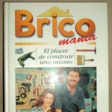 Libros de segunda mano: BRICOMANÍA - CÍRCULO DE LECTORES 1996 TAPA DURA. . Lote 73795979