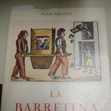 Libros de segunda mano: LA BARRETINA - JOAN AMADES - PORTAL DEL COL·LECCIONISTA****. Lote 73801923