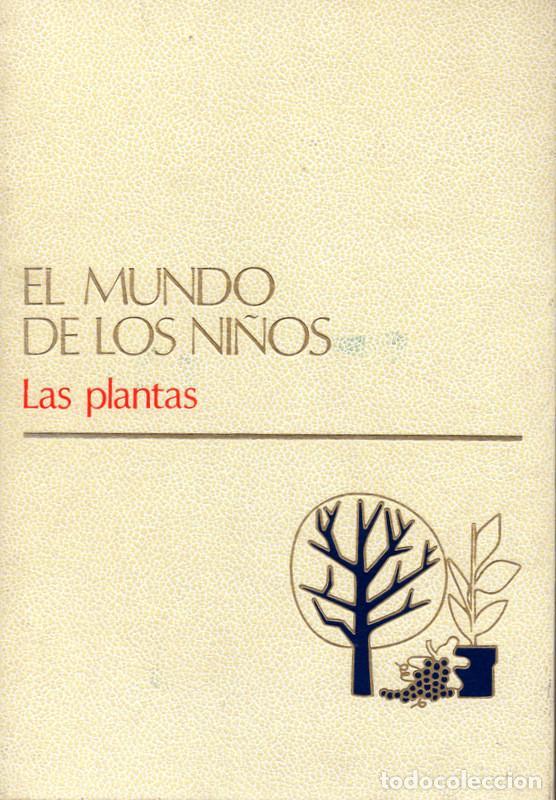 EL MUNDO DE LOS NIÑOS TOMO 6: LAS PLANTAS (Libros de Segunda Mano - Literatura Infantil y Juvenil - Otros)