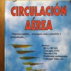 Libros de segunda mano: CIRCULACIÓN AÉREA / JOAQUÍN C. ADSUAR / PARANINFO / 1994. Lote 73861211