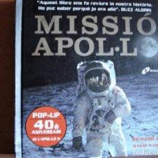 Libros de segunda mano: MISION APOLO - POP-UP- MISSIÓ APOL·LO 11 EL HOMBRE LLEGA A LA LUNA. Lote 73884359