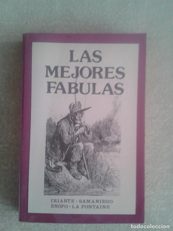 LAS MEJORES FABULAS DE IRIARTE, ESOPO, SAMANIEGO Y LA FONTAINE. AÑO 1990 (Libros de Segunda Mano - Pensamiento - Otros)