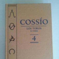 Libros de segunda mano: LOS TOROS DE COSSIO. EL TOREO TOMO 4 (ESPASA). Lote 73928399