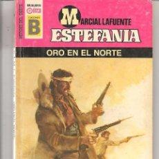 Libros de segunda mano: HÉROES DEL OESTE. Nº 175. ORO EN EL NORTE. MARCIAL LAFUENTE ESTEFANIA. EDICIONES B. (ST/C42). Lote 73943635