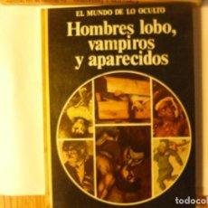 Livros em segunda mão: HOMBRES LOBO, VAMPIROS Y APARECIDOS. EL MUNDO DE LO OCULTO - FARSON, DANIEL:. Lote 73986539