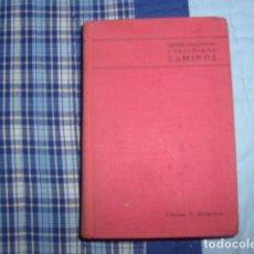 Livres d'occasion: LEVANTAMIENTOS Y TRAZADO DE CAMINOS . T.F. HICKERSON. Lote 74094255