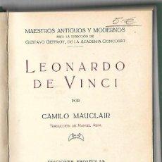 Libros de segunda mano: LEONARDO DE VINCI. CAMILO MAUCLAIR. EDICIONES ESPAÑOLAS. 1925. Lote 74159711