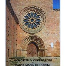 Libros de segunda mano: MONASTERIO CISTERCIENSE DE SANTA MARÍA DE HUERTA. Lote 74376227