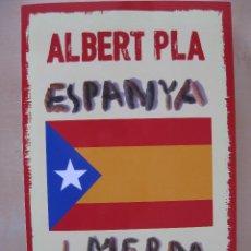 Libros de segunda mano: ESPANYA DE MERDA / ALBERT PLA / ED AMSTERDAM, ARA LLIBRES 2015. Lote 74471255