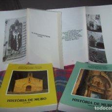 Libros de segunda mano: HISTÒRIA DE MURO. 4 VOLUMS.PREHISTÒRIA - 1229 / 1229-1349 / 1350 - 1516 /1516 - 1715 . MALLORCA. Lote 138065616