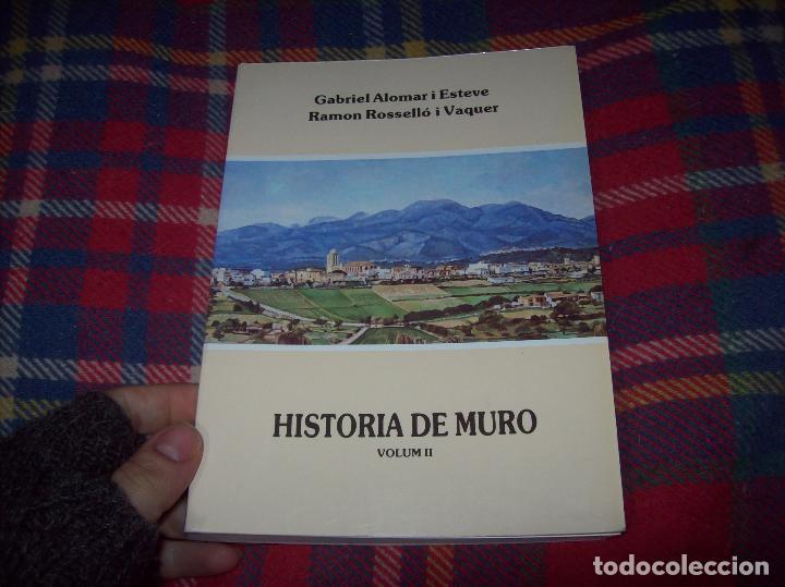 Libros de segunda mano: HISTÒRIA DE MURO. 4 VOLUMS.PREHISTÒRIA - 1229 / 1229-1349 / 1350 - 1516 /1516 - 1715 . MALLORCA - Foto 23 - 138065616
