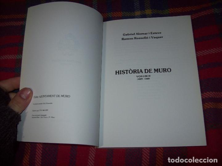 Libros de segunda mano: HISTÒRIA DE MURO. 4 VOLUMS.PREHISTÒRIA - 1229 / 1229-1349 / 1350 - 1516 /1516 - 1715 . MALLORCA - Foto 24 - 138065616