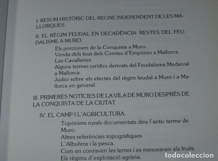 Libros de segunda mano: HISTÒRIA DE MURO. 4 VOLUMS.PREHISTÒRIA - 1229 / 1229-1349 / 1350 - 1516 /1516 - 1715 . MALLORCA - Foto 26 - 138065616
