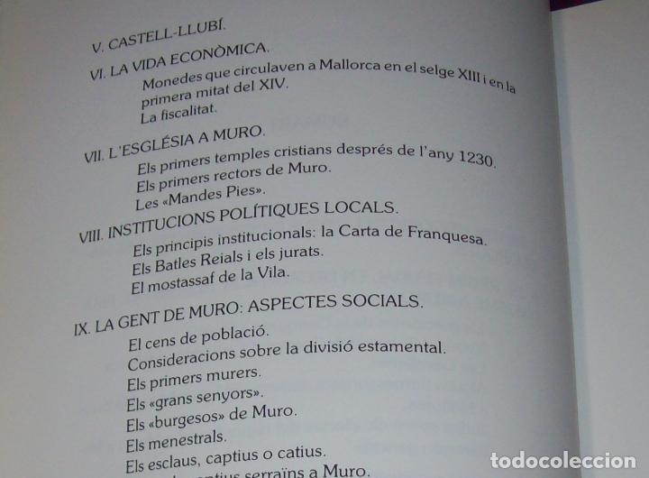 Libros de segunda mano: HISTÒRIA DE MURO. 4 VOLUMS.PREHISTÒRIA - 1229 / 1229-1349 / 1350 - 1516 /1516 - 1715 . MALLORCA - Foto 28 - 138065616