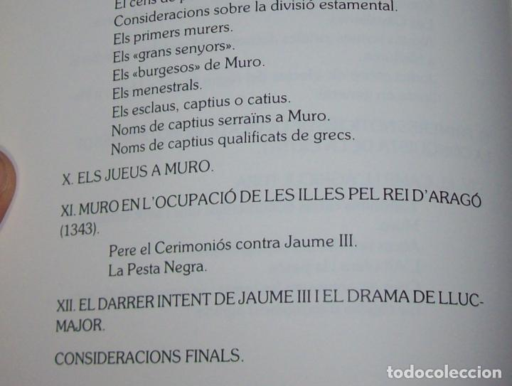 Libros de segunda mano: HISTÒRIA DE MURO. 4 VOLUMS.PREHISTÒRIA - 1229 / 1229-1349 / 1350 - 1516 /1516 - 1715 . MALLORCA - Foto 29 - 138065616