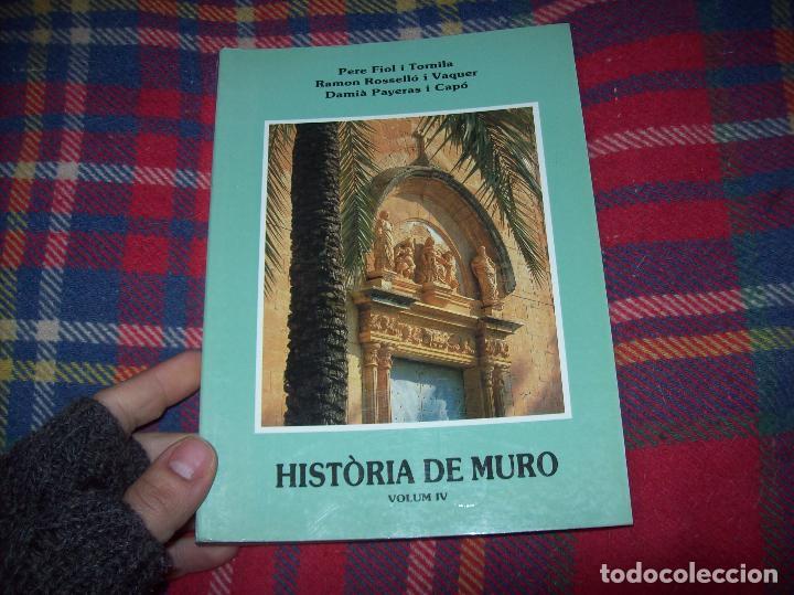 Libros de segunda mano: HISTÒRIA DE MURO. 4 VOLUMS.PREHISTÒRIA - 1229 / 1229-1349 / 1350 - 1516 /1516 - 1715 . MALLORCA - Foto 71 - 138065616