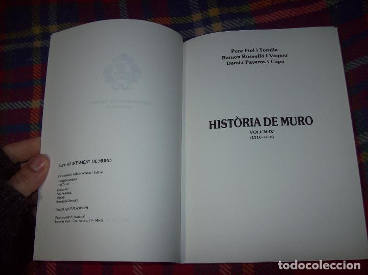 Libros de segunda mano: HISTÒRIA DE MURO. 4 VOLUMS.PREHISTÒRIA - 1229 / 1229-1349 / 1350 - 1516 /1516 - 1715 . MALLORCA - Foto 72 - 138065616