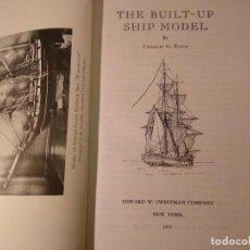 Libros de segunda mano: DAVIS, CHARLES G. THE BUILT-UP SHIP MODEL 1933 FACSIMIL ARQUITECTURA MAQUETISMO NAVAL. Lote 74569283