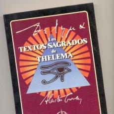 Libros de segunda mano: TEXTOS SAGRADOS DE THELEMA -ALEISTER CROWLEY-. Lote 74617611