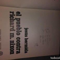 Libros de segunda mano: EL PUEBLO CONTRA RICHARD M. NIXON. Lote 74673571