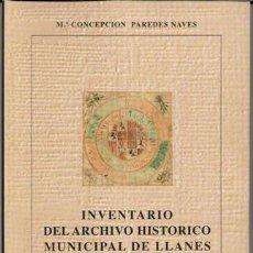 Libros de segunda mano: INVENTARIO DEL ARCHIVO HISTÓRICO MUNICIPAL DE LLANES, MARÍA CONCEPCIÓN PAREDES NAVES. Lote 74690107