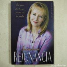 Libros de segunda mano: RESONANCIA. EL ARTE DE TENER ÉXITO EN LA VIDA - JASMUHEEN - EDICIONES OBELISCO - 2005. Lote 74752171