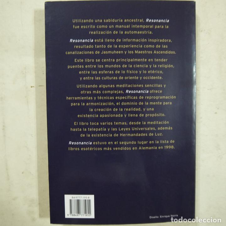 Libros de segunda mano: RESONANCIA. EL ARTE DE TENER ÉXITO EN LA VIDA - JASMUHEEN - EDICIONES OBELISCO - 2005 - Foto 4 - 74752171