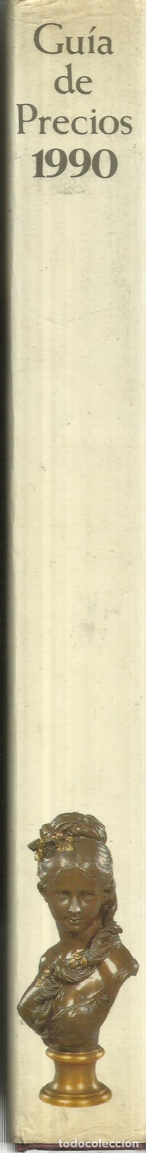Libros de segunda mano: GUÍA DE PRECIOS 199. PINTURA, RELOJES, PORCELONA. ANTIQUARIA. MADRID. 1990 30 - Foto 2 - 74793355