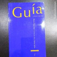 Libros de segunda mano: MUSEO NACIONAL CENTRO DE ARTE REINA SOFIA. GUIA VISITA RAPIDA. Lote 74879567
