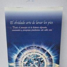 Libros de segunda mano: EL OLVIDADO ARTE DE LAVAR LOS PIES. LIBRE EL GUERRERO. VER FOTOGRAFIS ADJUNTAS. Lote 269314348