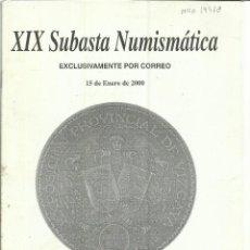 Libros de segunda mano: XIX SUBASTA NUMÍSMÁTICA. ENERO DE 2000. NUMISMÁTICA LAVIN. BILBAO. Lote 74932535