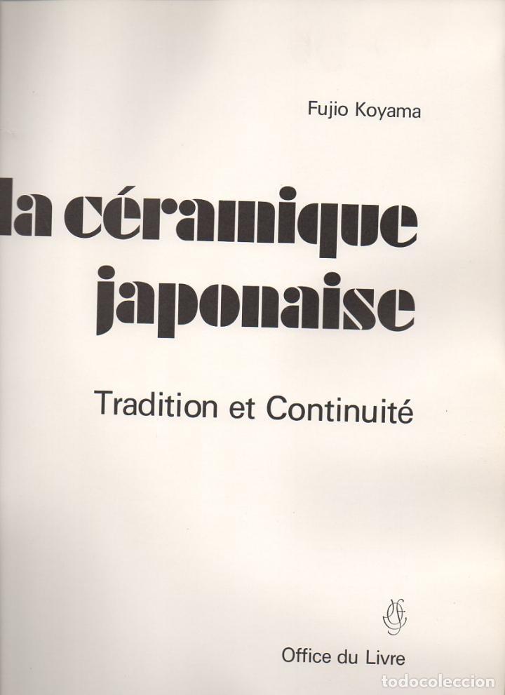 FUJIO KOYAMA : LA CERAMIQUE JAPONAISE (1973) CERÁMICA JAPONESA - GRAN FORMATO (Libros de Segunda Mano - Bellas artes, ocio y coleccionismo - Otros)