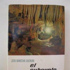 Libros de segunda mano: EL SUBSUELO - JOSÉ BÁRCENA GUZMÁN - ENCICLOPEDIA EL MUNDO Y EL HOMBRE - BRUGUERA - AÑO 1962.. Lote 74968043