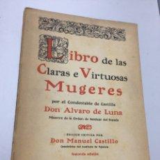 Libros de segunda mano: LIBRO DE LAS CLARAS Y VIRTUOSAS MUJERES (1891). Lote 75001069