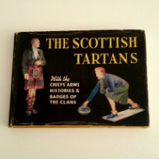 Libros de segunda mano: LIBRO - THE SCOTTISH TARTANS/ ILUSTRADO POR WILLIAM SEMPLE.1959 / 120 PAGINAS. Lote 75035534