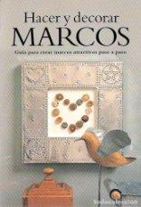 Colección Cómo Hacer Marcos Para Cuadros P Nu Buy Other Books Of