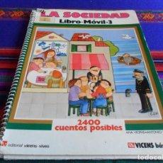 Libros de segunda mano: EN LA SOCIEDAD LIBRO MÓVIL 3 2400 CUENTOS POSIBLES. VICENS VIVES 1978. MARAVILLOSO Y RARO.. Lote 75210747