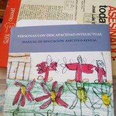 Libros de segunda mano: MANUAL DE EDUCACIÓN AFECTIVO-SEXUAL. PERSONAS CON DISCAPACIDAD INTELECTUAL, 2007. Lote 75226059