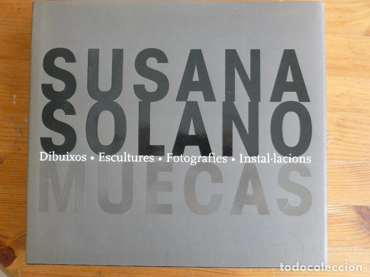 MUECAS. DIBUIXOS. ESCULTURES. FOTOGRAFIES. INSTAL LACIONS. SOLANO, SUSANA: MUSEU D'ART C.BARCELONA (Libros de Segunda Mano - Bellas artes, ocio y coleccionismo - Otros)