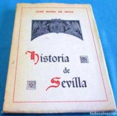 Libros de segunda mano: HISTORIA DE SEVILLA, JOSE MARIA DE MENA, 1972. Lote 75246579