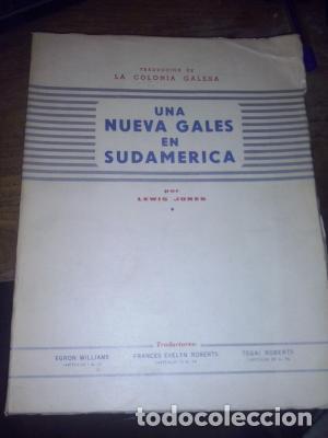 UNA NUEVA GALES EN SUDAMÉRICA LEWIS JONES ED. 1966. COMO NUEVO (Libros de Segunda Mano - Historia - Otros)