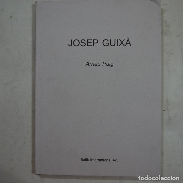 JOSEP GUIXÀ - ARNAU PUIG - BATIK INTERNATIONAL ART - 2003 (Libros de Segunda Mano - Bellas artes, ocio y coleccionismo - Otros)